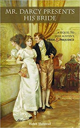 Mr  Darcy Presents His Bride by Helen Halstead   Ardent Reader